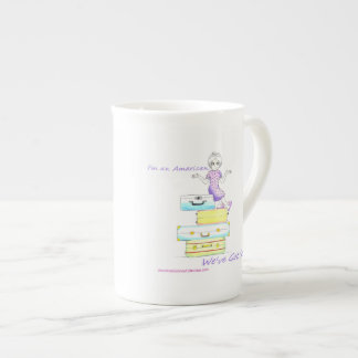I'm American. We've Got Stuff! Coffee Mug