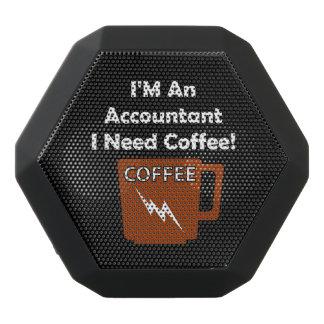 I'M An Accountant, I Need Coffee! Black Bluetooth Speaker