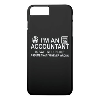 I'm an Accountant iPhone 7 Plus Case