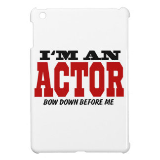 I'm An Actor Bow Down Before Me iPad Mini Covers