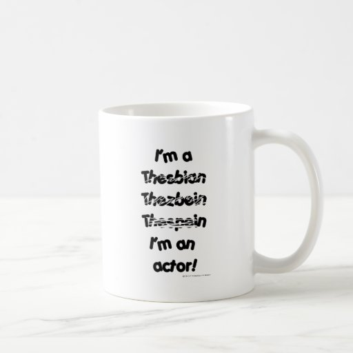 I'm An Actor (For Light Colored Products) Classic White Coffee Mug
