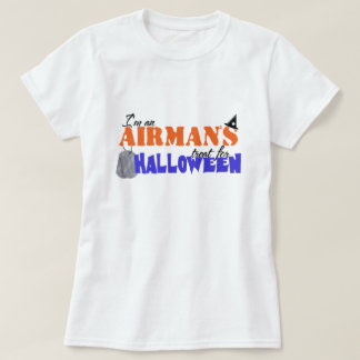 I'm an Airman's treat for Halloween T-Shirt