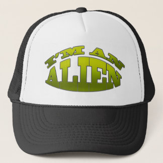 I'm An Alien Trucker Hat