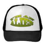 I'm An Alien Trucker Hat