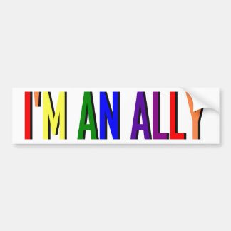 I'm an Ally Bumper Sticker