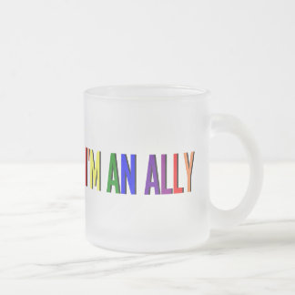 I'm an Ally Frosted 11 oz Mug