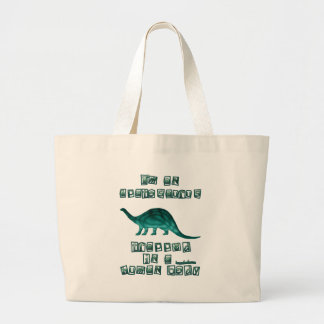 I'm an Apatosaurus Large Tote Bag