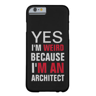 I'm An Architect Barely There iPhone 6 Case