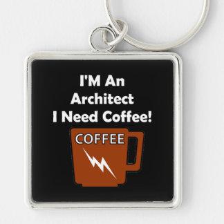 I'M An Architect, I Need Coffee! Keychain