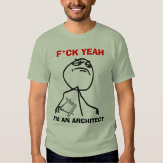 I'm an Architect T Shirt