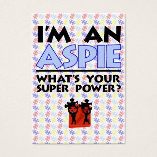 I'm an Aspie. What's Your Super Power? Business Card