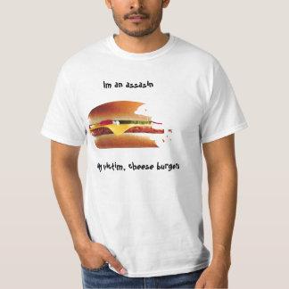 Im an assasin, My victim, cheese b... T-Shirt