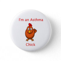 I'm An Asthma Chick Pin