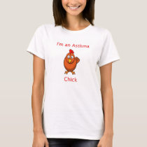 I'm An Asthma Chick T-Shirt