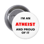 I'M AN ATHEIST AND PROUD OF IT PINBACK BUTTON