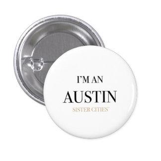 """""""I'm an Austin"""" Button"""