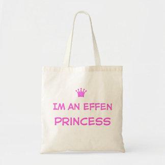 Im an Effen Princess tote bag