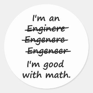 I'm an Engineer I'm Good at Math Classic Round Sticker