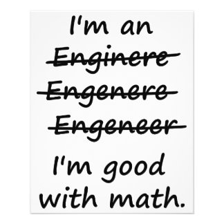 I'm an Engineer I'm Good at Math Flyer