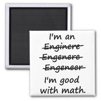 I'm an Engineer I'm Good at Math Magnet