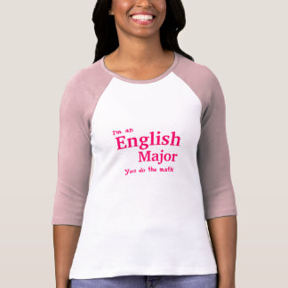 I'm an English Major T-shirt