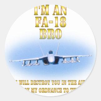 I'm an FA-18 bro Classic Round Sticker