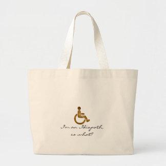 I'm an Idiopath, so what? Jumbo Tote Bag
