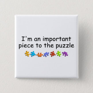 Im An Important Piece Of The Puzzle Button