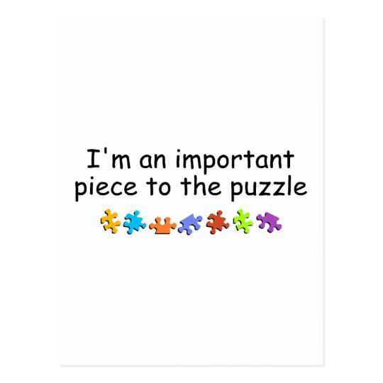 I'm An Important Piece Of The Puzzle (PP) Postcard