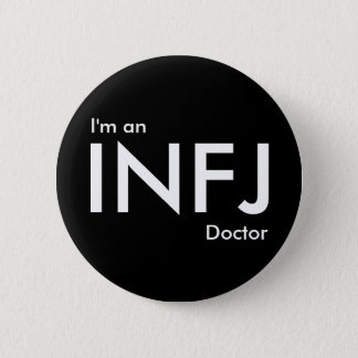 I'm an INFJ Doctor - Personality Type Button