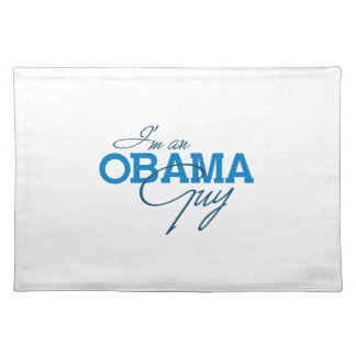 I'm an Obama Guy Placemats