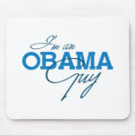 I'M AN OBAMA GUY -.png Mouse Pad