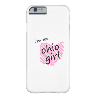 I'm an Ohio Girl iPhone 6 Case