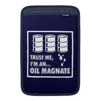 I'm an Oil Magnate MacBook Sleeve