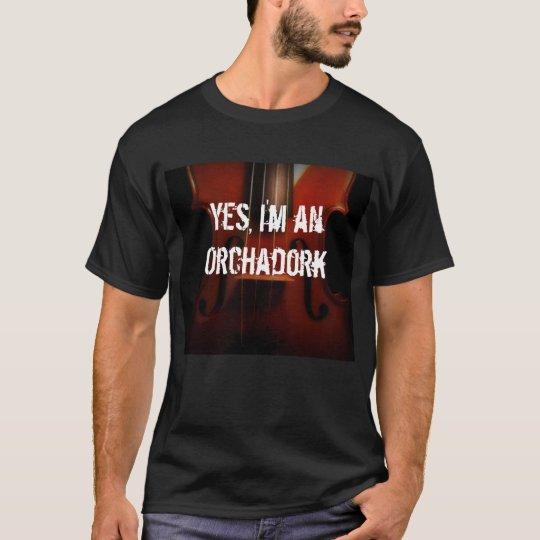 I'm an Orchadork T-Shirt