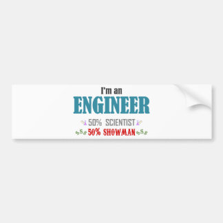 I'm an to engineer bumper sticker