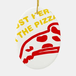 Im apenas aquí para la pizza adorno ovalado de cerámica