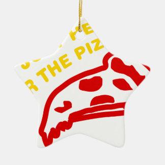 Im apenas aquí para la pizza adorno de cerámica en forma de estrella