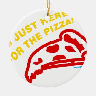 Im apenas aquí para la pizza adorno redondo de cerámica