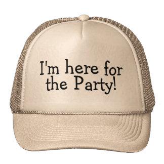 Im aquí para el fiesta gorros