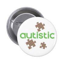 I'm Autistic Awareness Pinback Button