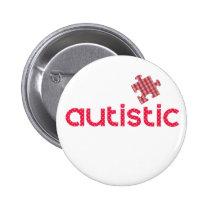 I'm Autistic Pinback Button