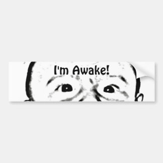 I'm Awake Bumper Sticker