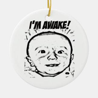 I'm Awake! Ornament