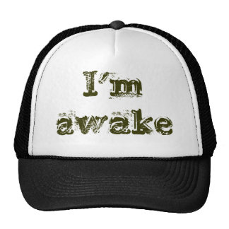 I'm Awake Trucker Hat