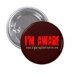 I'm Aware, Pinback Button