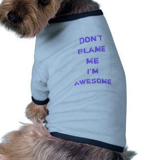 I'm Awesome Dog Tee