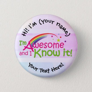 I'm Awesome & I Know it Button