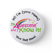 I'm Awesome & I Know it - White Pinback Button
