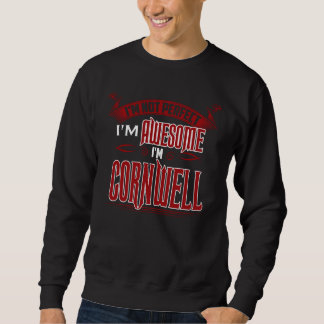 I'm Awesome. I'm CORNWELL. Gift Birthdary Sweatshirt